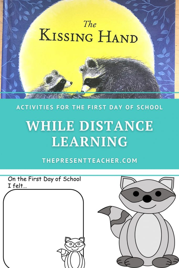 """""""The Kissing Hand"""" First Day of School Activity Ideas while Distance Learning. #backtoschool #distancelearning @thepresentteacher"""