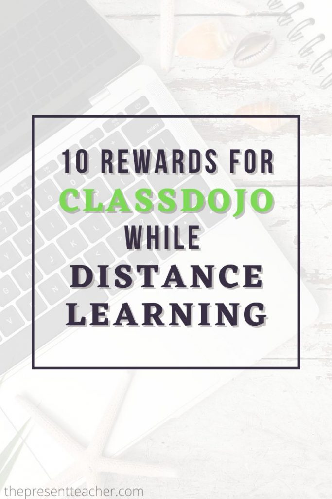 ClassDojo 10 Rewards While Distance Learning