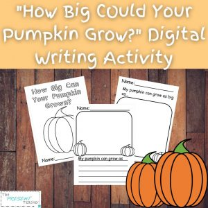 "Looking for Digital Fall Activities for this school year? Here is a great amazing Digital assignment for the book ""How Big Could Your Pumpkin Grow?."" #distancelearning #fallactivities #digital @thepresentteacher"