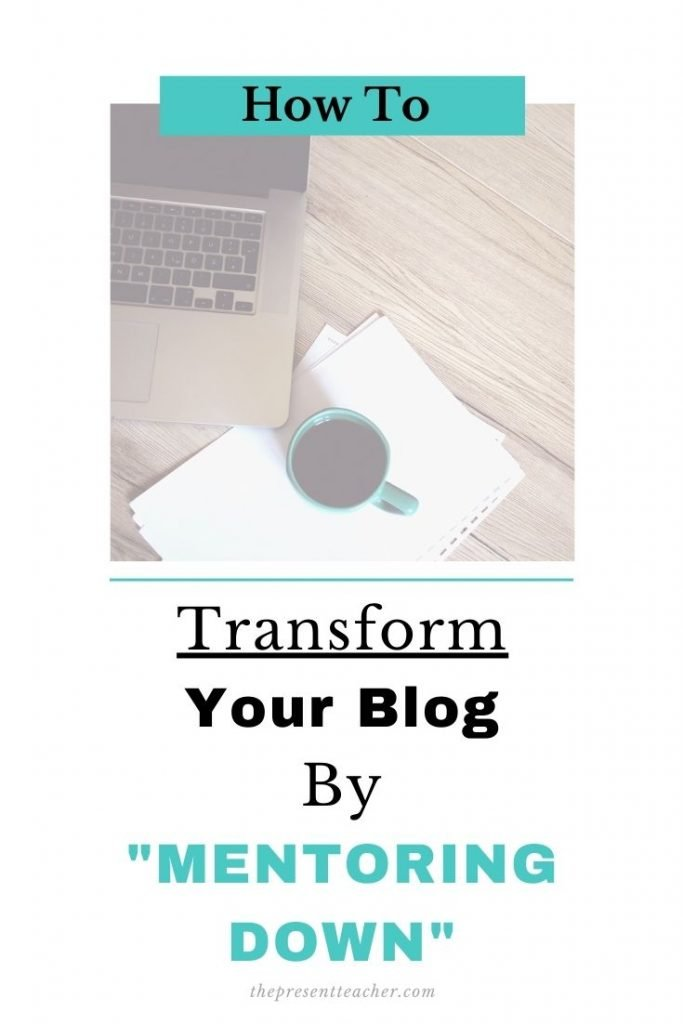 """Are you a new blogger or TPT Seller who is overwhelmed by all of the information out there? In this blog post I talk about how you can """"Mentor Down"""" to grow your traffic fast! Read more to see how I went from 5K Monthly Pinterest Audience to almost 50K in a month! #bloggingtips #tptsellers @thepresentteacher"""