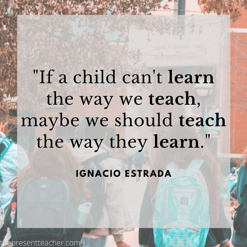 Are you trying to figure out how to Differentiate Instruction while Distance Learning? This quote talks about the importance of teaching how students learn. @thepresentteacher