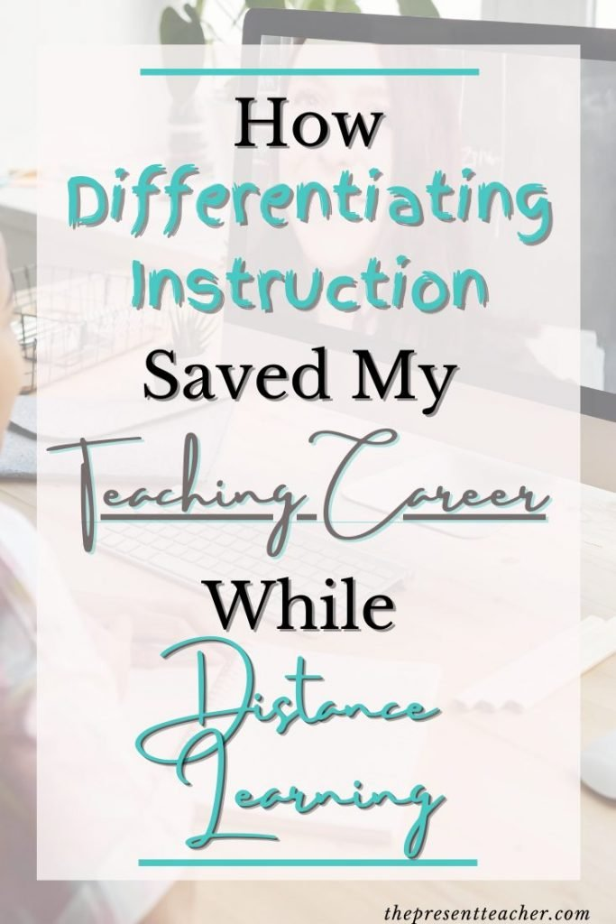 Are you Distance Learning this year and need some ideas on how to Differentiate Instruction? Click now to read the step by step process and strategies I use to Differentiate Instruction in my Virtual Classroom. @thepresentteacher