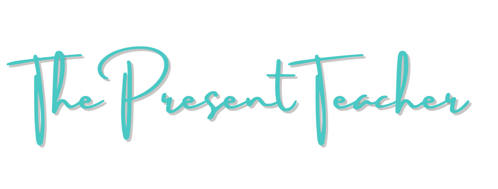 The Present Teacher Signature @thepresentteacher