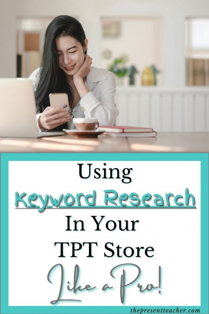 Are you trying to incorporate Keywords and Keyword Research into your Teachers Pay Teachers Store, but you're not sure where to start? In this article I will show you easy free ways to utilize Keywords in your TPT Store. Plus a FREE Workbook on 2 other free ways to do Keyword Research. @thepresentteacher