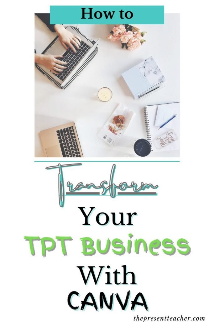 Are you a new TPT Seller who needs new ways to make products in thumbnails? Click here to find out how using Canva can transform your Business and why do sellers love it! @thepresentteacher