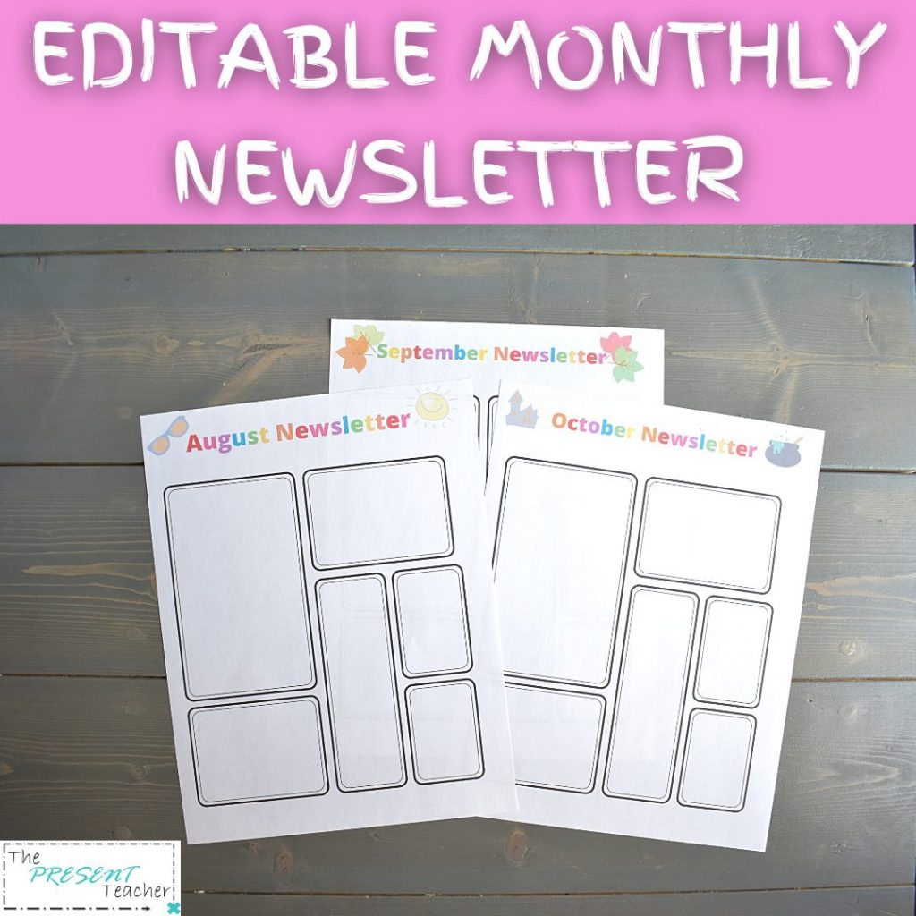 Editable Monthly Newsletter for Parent Communication on Teachers Pay Teachers @thepresentteacher