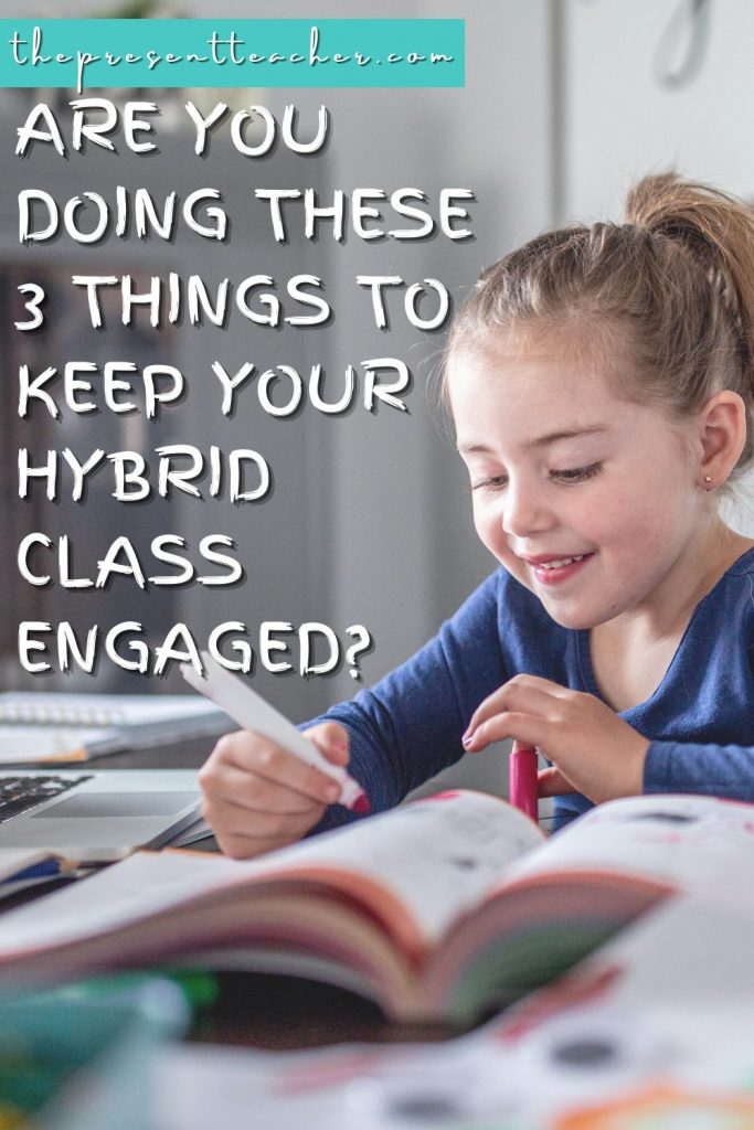 Keeping your students engaged while hybrid learning can be overwhelming. You need these 3 student engagement strategies for hybrid learning. These student engagement ideas are easy and quick to use and are perfect for tired and burned out primary teachers. Click now to download the free student engagement guide inside. @thepresentteacher