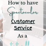 Are you a TPT Seller who needs some advice on how to retain customers? Click now to read my top tips, tricks and hacks when it comes to extraordinary Customer Service on Teachers Pay Teachers. @thepresentteacher